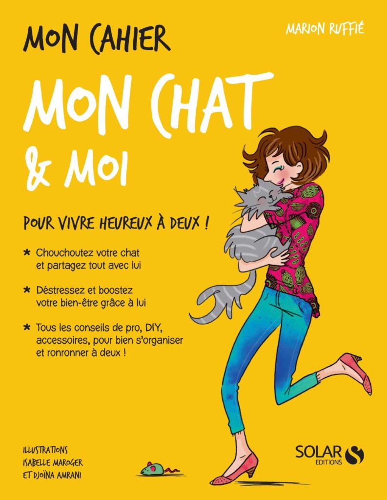 Mon cahier Mon chat & moi, Solar, Marion Ruffié